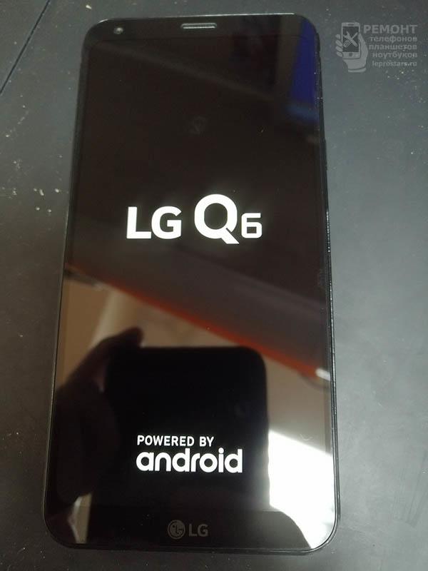 LG Q6 (m700) после замены модуля экрана на новый